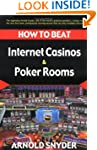 How to Beat Internet Casinos and Poke...