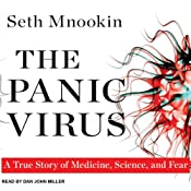 The Panic Virus: A True Story of Medicine, Science, and Fear | [Seth Mnookin]