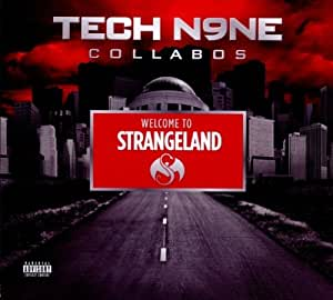 Welcome to Strangeland (Tech N9ne Collabos)