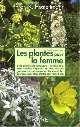 livre tout savoir sur les plantes pour la femme de la. Black Bedroom Furniture Sets. Home Design Ideas