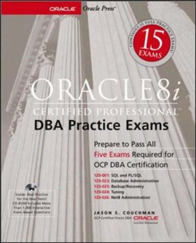 Oracle8i Certified Professional DBA Practice Exams (Oracle Press Series)