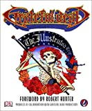 Grateful Dead: The Illustrated Trip (0789499630) by Robert Hunter