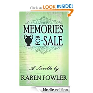 Memories for Sale - A Novella Karen Fowler