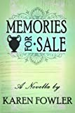 Memories for Sale - A Novella