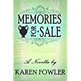 Memories for Sale - A Novella ~ Karen Fowler
