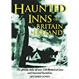 Haunted Inns of Britain and Irelandby Richard Jones