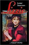 Lizzie: Lethal Innocence (Lizzie Series, Book 1)