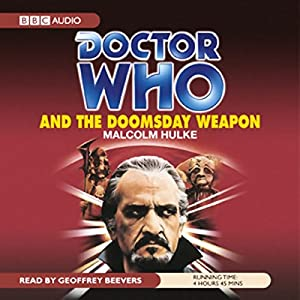 Doctor Who and the Doomsday Weapon Audiobook