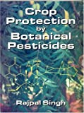 echange, troc rajpal singh - crop protection by botanical pesticides