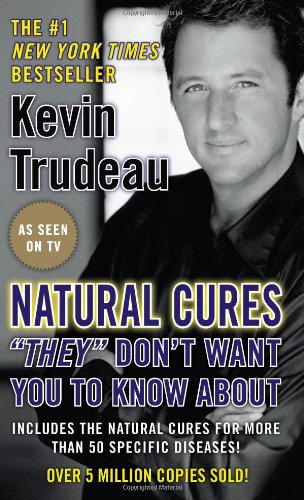 Natural Cures &quot;They&quot; Don&#039;t Want You To Know About