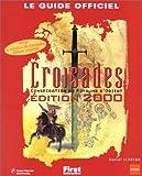 echange, troc Daniel Ichbiah - Croisades, le guide de jeu