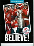 Believe: The Official Book of the 1997-98 Red Wings Stanley Cup Championship
