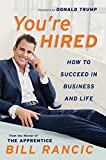 You're Hired: How to Succeed in Business and Life from the Winner of The Apprentice