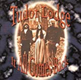 it all comes back by tudor lodge (1998-08-02)