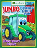 John Deere JUMBO Coloring and Activity Book JOHNNY TRACTOR S BUSY DAY (John Deere Jumbo Coloring and Activity Books)