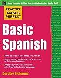 Practice Makes Perfect Basic Spanish: Basic Spanish