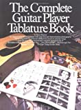 Complete Guitar Player Tablature Book (Complete Guitar Player Series) (0711909067) by Shipton, Russ