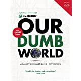 Our Dumb World ~ Scott Dikkers