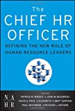 img - for The Chief HR Officer: Defining the New Role of Human Resource Leaders book / textbook / text book