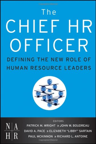 The Chief HR Officer: Defining the New Role of Human...