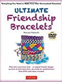Ultimate Friendship Bracelets Kit: (DVD; 64 page Color Book; 14 Skeins of embroidery floss; 25 beads)