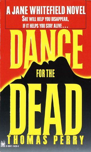 Dance for the Dead , A Jane Whitefield Novel