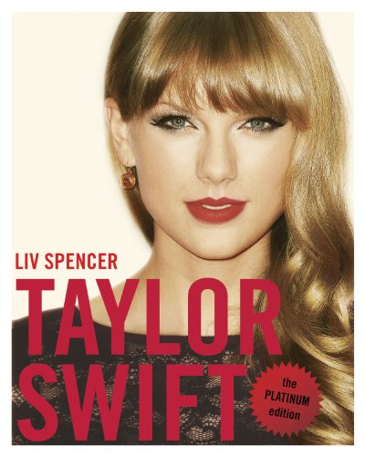 Liv Spencer - Taylor Swift: The Platinum Edition