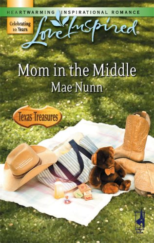Mom In The Middle (Love Inspired), MAE NUNN
