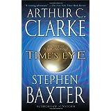 Time's Eye (Time Odyssey) ~ Arthur C. Clarke