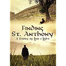 Finding St. Anthony: A Story of Loss and Light