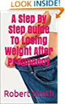A Step By Step Guide To Losing Weight...