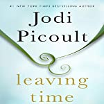Leaving Time | Jodi Picoult