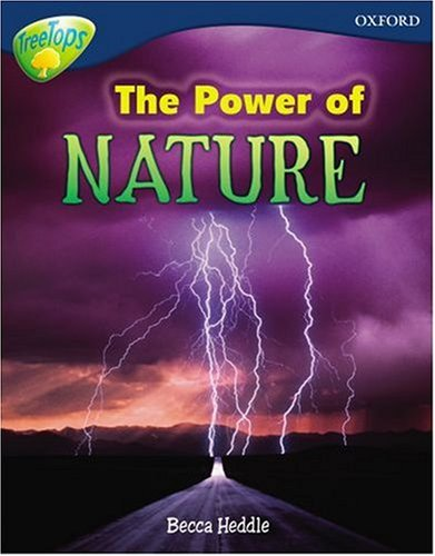 Oxford Reading Tree: Level 14: Treetops Non-Fiction: The Power of Nature