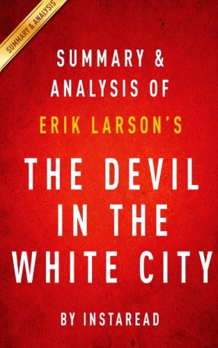 the devil in the city The devil in the white city: murder, magic, and madness at the fair that changed america [erik larson] on amazoncom free shipping on qualifying offers erik larson—author of #1 bestseller in the garden of beasts —intertwines the true tale of the 1893 world's fair and the cunning serial killer who used the fair to lure his victims to their death.