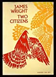 Two Citizens (0374510970) by Wright, James Arlington