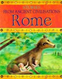 Rome (Stories from Ancient Civilisations) (0237533774) by Willey, Bee