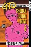 GTO: The Early Years -- Shonan Junai Gumi Volume 6 (v. 6) (1598162993) by Tohru Fujisawa