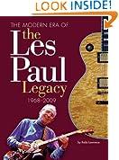 The Modern Era of the Les Paul Legacy: 1968-2007