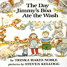 The Day Jimmy's Boa Ate the Wash (       UNABRIDGED) by Trinka Hakes Noble Narrated by Cindy B. Haynes