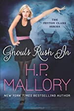 Ghouls Rush In (The Peyton Clark Series)