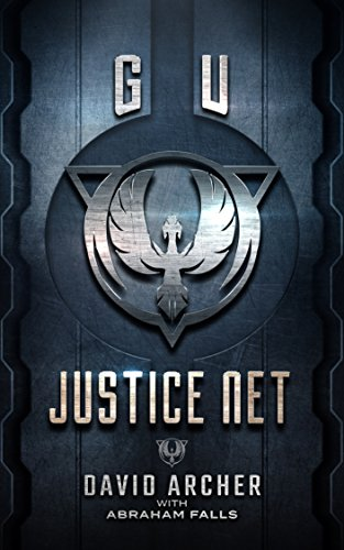 science-fiction-gu-justice-net-science-fiction-dystopian-the-gu-trilogy-book-1-english-edition