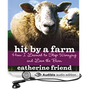 Hit by a Farm: How I Learned to Stop Worrying and Love the Barn