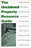img - for The Unclaimed Property Resource Guide by Knowledge In Motion Inc. (1998-01-12) book / textbook / text book