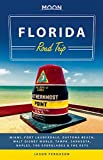 img - for Moon Florida Road Trip: Miami, Fort Lauderdale, Daytona Beach, Walt Disney World, Tampa, Sarasota, Naples, the Everglades & the Keys (Moon Handbooks) book / textbook / text book