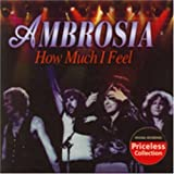 How Much I Feel & Other Hits by Ambrosia (2005-12-27)