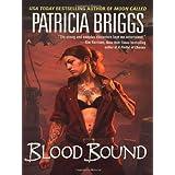Blood Boundby Patricia Briggs