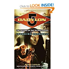 Invoking Darkness (Babylon 5: The Passing of the Techno-Mages, Book 3) by Jeanne Cavelos