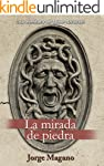 LA MIRADA DE PIEDRA (Aventuras de Jai...