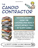 The Candid Contractor: Lessons learned from the construction defect expert witness files of Scott Cohen