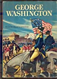img - for George Washington, the Father of our Country; book / textbook / text book